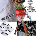 """The killer Wallstreet crowd on Viagra cheerlead ringing back obesity""  Collage 17 x 14 inches 2012"